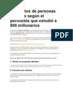 26 Hábitos de Personas Exitosas Según El Periodista Que Estudió a 500 Millonarios