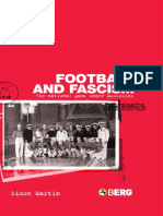 Martin, Simon. - Football and Fascism. the National Game Under Mussolini [2004]