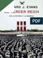 Evans, Richard J. - El Tercer Reich en La Historia y La Memoria [EPL] [2018]