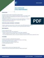Especificaciones Mediterranea (Solo Metalcon)