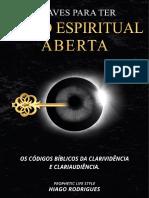 Chaves Para Ter Visão Espiritual Aberta