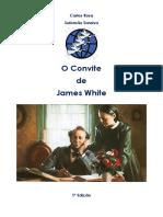 O Convite de James White