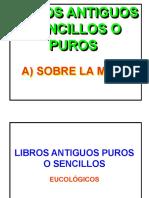 ALGUNOS LIBROS DE LA LITURGIA A TRAVÉS DEL TIEMPO