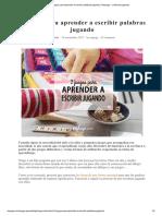 2 juegos para aprender a escribir palabras jugando _ Rejuega - y disfruta jugando!.pdf