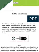 Cable semeaislado + 3 hojas de especificaciones