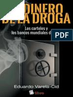Varela-Cid, Eduardo - El Dinero de La Droga