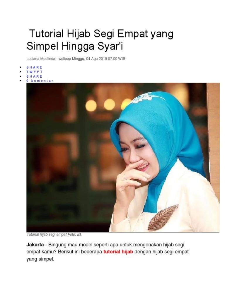 Tutorial Hijab Segi Empat Yang Simpel Hingga Syar