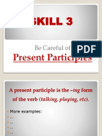 SKILL 3 - Present Participles