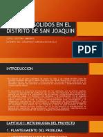 Residuos Solidos en San Joaquin - Completo