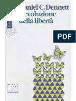 Daniel Dennet. L'evoluzione della libertà