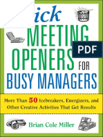 Quick Meeting Openers for Busy Managers_ More Than 50 Icebreakers, Energizers, And Other Creative Activities That Get Results