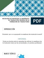 Necesidad de Reforzar La Enseñanza de Traducción Inversa en La Formación de Traductores