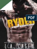 L.A. Casey - Série Slater Brothers - 4 - RYDER (Revisado e Traduzido)