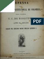 Defensa Del Presidente Constitucional de Colombia, Gran Jeneral T. C. de Mosquera, Ante El Senado
