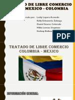 EXPOSICIÓN TRATADO DE LIBRE COMERCIO ENTRE MEXICO - COLOMBIA.pptx