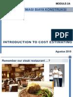 SI-4152 Estimasi Biaya - 2 Introduction to Cost Estimation (Week-2) - 2019
