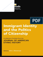 John J. Bukowczyk - Immigrant Identity and the Politics of Citizenship_ a Collection of Articles From the Journal of American Ethnic History-University of Illinois Press (2016)