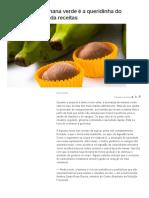 Biomassa de Banana Verde é a Queridinha Do Momento; Aprenda Receitas