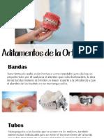 Aditamentos de La Ortodoncia