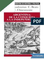 Assadourian, Beato y Chiaramonte. Argentina de La Conquista a La Independencia.