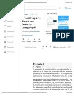 Quiz-2-Simulacion-Gerencial-Corregido.pdf   Intersección (Carretera)   Desviación estándar