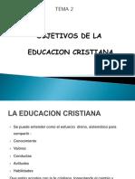 Tema 2 Objetivos de La Educacion Cristiana