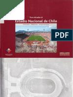 Tres Miradas Al Estadio Nacional