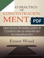 Curso Practico de Concentracion - Ernest Wood
