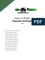 Borges, Jorge Luis - Pequeña Antologia