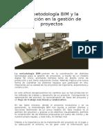 La metodología BIM y la evolución en la gestión de proyectos