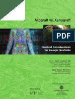 Allograft vs Xenograft Monograph