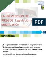 FOL 2 LA PREVENCION DE RIESGOS LEGISLACION Y ORGANIZACION-2017.pptx