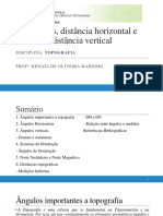 Ângulos, Distância Horizontal e Distância Vertical