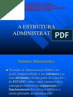 A Estrutura Administrativa
