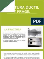 FRACTURA-DUCTIL-Y-FRAGIL.pptx