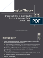Routine Activities and Ration a Choice Theories