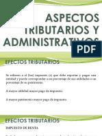 Aspectos Tributarios y Administrativos
