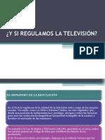 Y SI REGULAMOS LA TELEVISIÓN.pptx