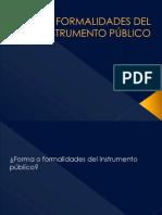 Formalidades Del Instrumento Público