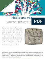 Historia Del Libro, La Escritura y Las Bibliotecas
