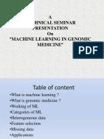 MACHINE LEARNING IN GENOMICS MEDICINE