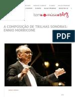 A Composição de Trilhas Sonoras_ Ennio Morricone - Blog Terra Da Música