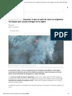 Incendios en El Amazonas_ Lo Que Se Sabe de Cómo Se Originaron Los Fuegos Que Causan Estragos en La Región