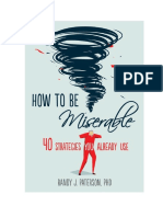 [Randy J. Paterson] How to Be Miserable 40 Strate(B-ok.xyz)