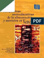 Perspectivas Socioeducativas de La Alimentacion y Nutricion en Venezuela
