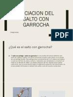 INICIACION DEL SALTO CON GARROCHA.pptx