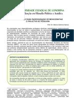 ORIENTAÇÕES PARA PADRONIZAÇÃO DE MONOGRAFIAS E PROJETOS DE PESQUISA - Prof. Dr. Bianco Zalmora Garcia