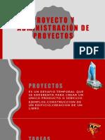 Proyecto y Administración de Proyectos