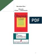 Herculano Pires - Obsessão, o Passe, A Doutrinação