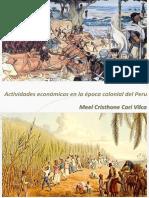 Actividades Económicas en La Época Colonial Del Perú